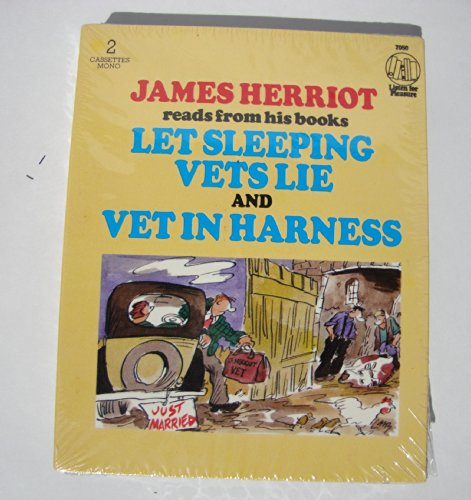 James Herriot Reads from His Books Let Sleeping Vets Lie and Vet in Harness (All Things Bright and Beautiful) (0886460344) by James Herriot