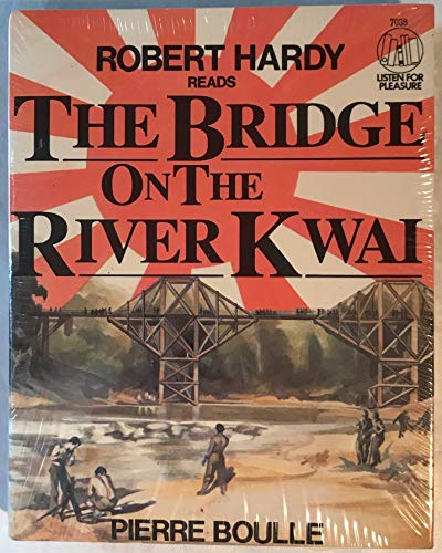 The Bridge on the River Kwai: Boulle, Pierre