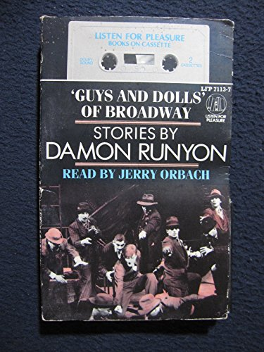 9780886461157: Guys and Dolls of Broadway: Stories by Damon Runyon (Listen for Pleasure, LFP 7113-7)