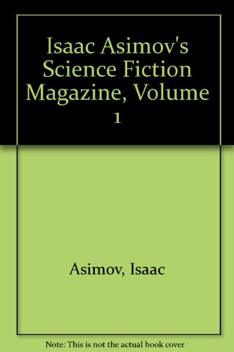 Isaac Asimov's Science Fiction Magazine: Isaac Asimov, Frederik Pohl