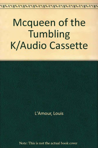 McQueen of the Tumbling K (0886462959) by Louis L'Amour