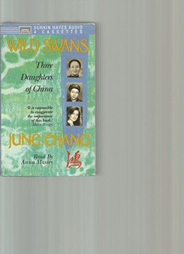 9780886463618: Wild Swans: Three Daughters of China (Abridged)