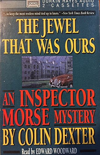 9780886463694: The Jewel That Was Ours: An Inspector Morse Mystery