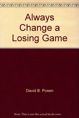 9780886463946: Always Change a Losing Game