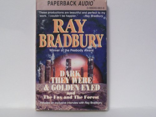 Dark They Were and Golden Eyed: Bradbury, Ray