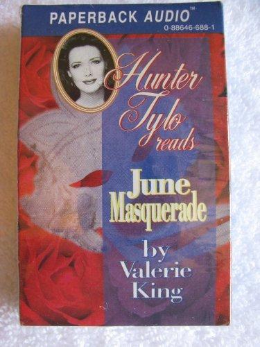 June Masquerade: King, Valerie;Tylo, Hunter
