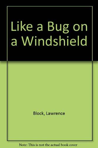 9780886467289: Like a Bug on a Windshield