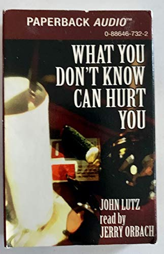 9780886467326: What You Don't Know Can Hurt You
