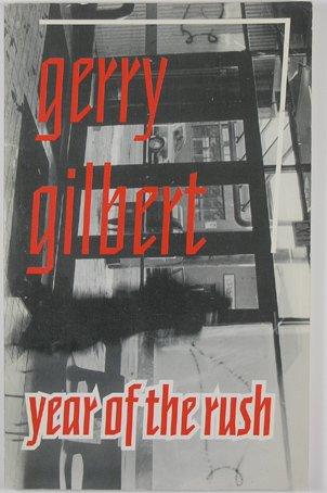 Year of the rush: Gilbert, Gerry