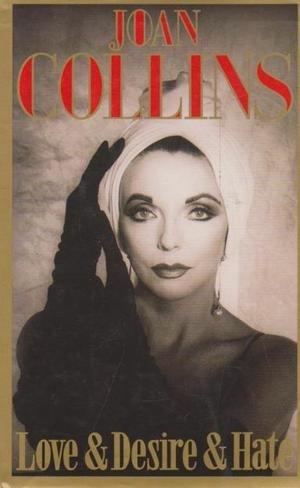 Prime Time; Love & Desire & Hate: Joan Collins