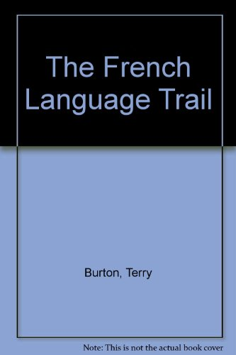9780886653545: The French Language Trail