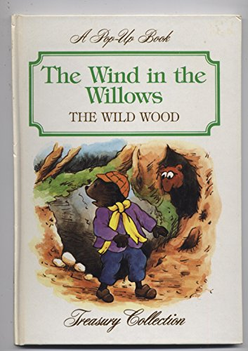 9780886656621: The Wind in the Willows - The Wild Wood