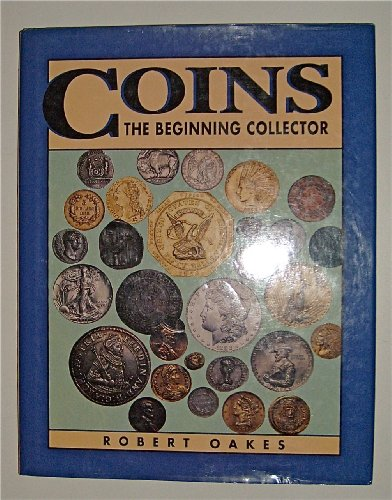 9780886659615: Coins The Beginning Collector