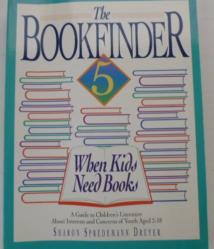 The Bookfinder: Annotations of Books Published 1987 Through 1990 : A Guide to Children's ...