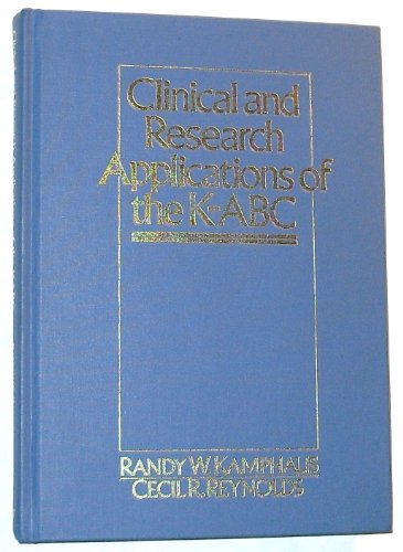 Clinical and Research Applications of the K-ABC