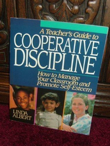 A Teacher's Guide to Cooperative Discipline: How: Albert, Linda