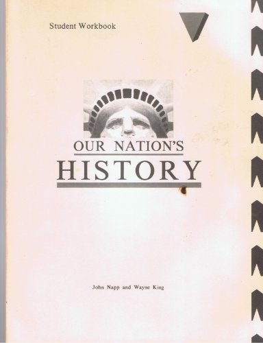 Our Nations History : Students Workbook United: John : King,