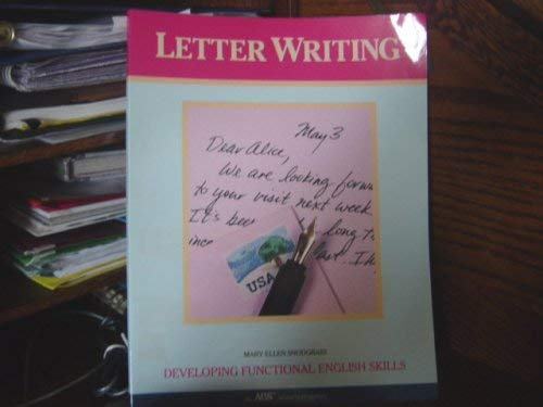 Letter Writing. Developing Functional English Skills.: Mary Ellen Snodgrass.