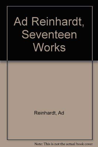 9780886750114: Ad Reinhardt, Seventeen Works