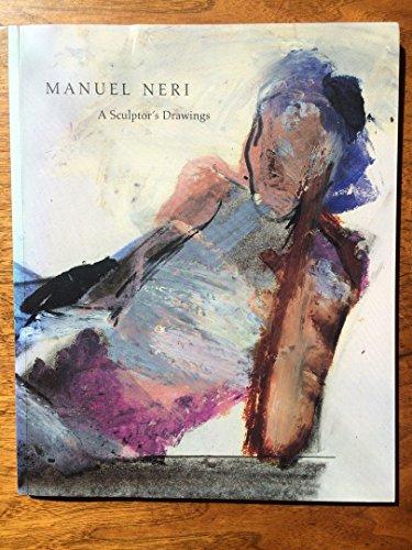 9780886750411: Manuel Neri: A Sculptor's Drawings