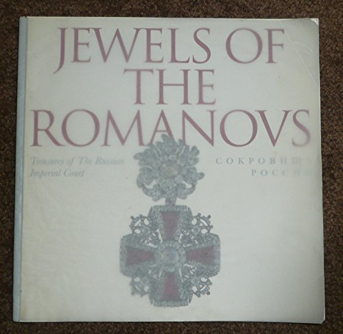 9780886750503: Jewels of the Romanovs: Treasures of the Russian Imperial Court
