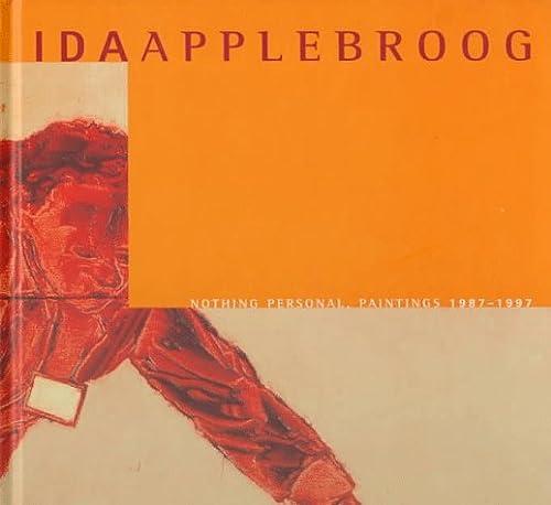 Ida Applebroog: Nothing Personal, Paintings 1987-1997 (9780886750527) by Applebroog, Ida; Sultan, Terrie; Danto, Arthur Coleman; Allison, Dorothy; Corcoran Gallery Of Art