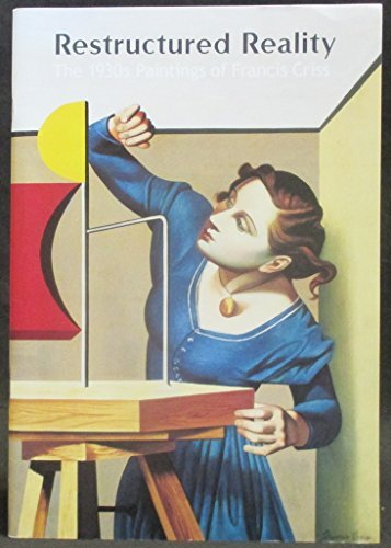 9780886750893: Restructured Reality The 1930s Paintings of Francis Criss