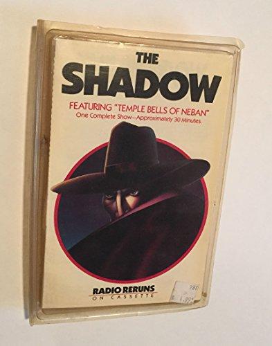 "The Shadow: ""Temple Bells of Neban"" (Radio Reruns/Audio Cassette/80385): N/a"