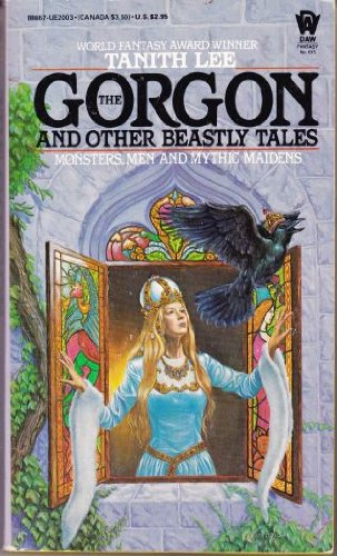 9780886770037: The Gorgon and Other Beastly Tales