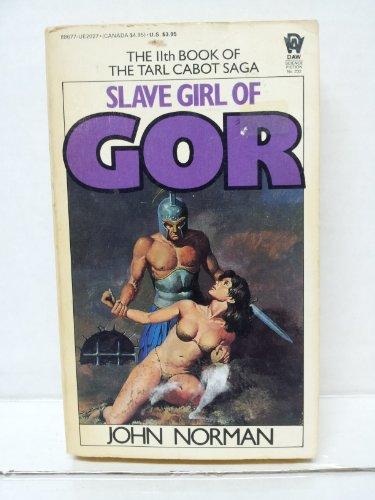 9780886770273: Norman John : Tarl Cabot Saga 11:Slave Girl of Gor (Daw science fiction)