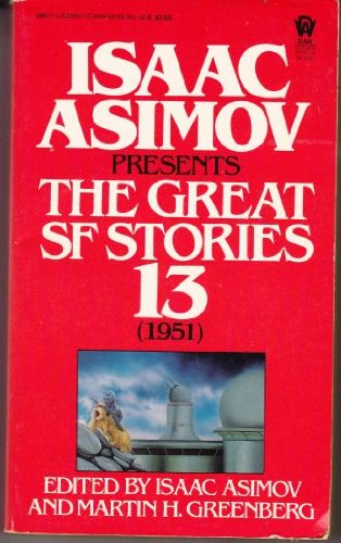Isaac Asimov Presents the Great SF Stories,: Asimov, Isaac; Greenberg,