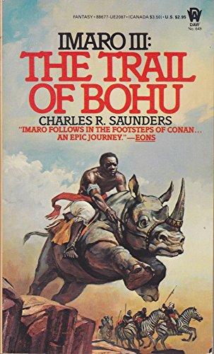 9780886770877: The Trail of Bohu (Imaro)
