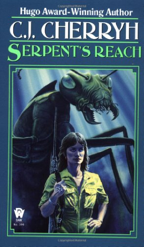 9780886770884: Serpent's Reach (Alliance-Union Universe)