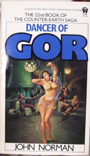 Dancer of Gor (Tarl Cabot, Book 22): Norman, John