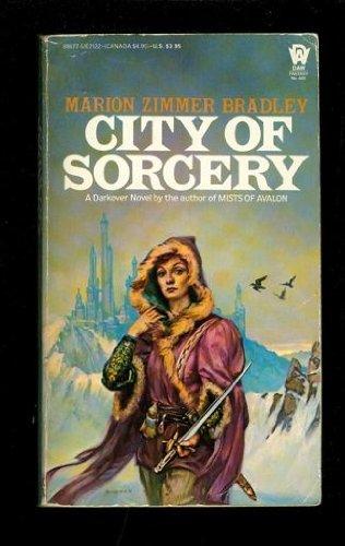 9780886771225: City of Sorcery (Darkover: Renunciate Trilogy, Bk. 3)
