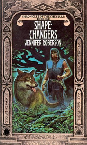 Shapechangers (Chronicles of the Cheysuli, Bk. 1) (Book 1)