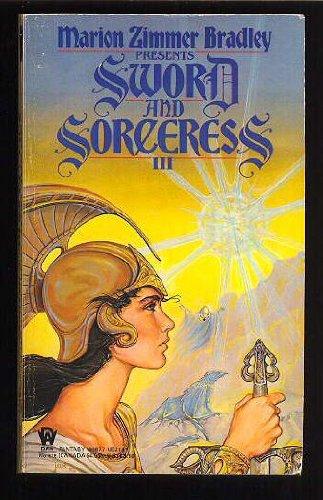 Sword and Sorceress III (Sword and Sorceress): Marion Zimmer Bradley,