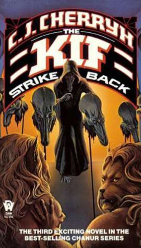9780886771843: The Kif Strike Back (Alliance-Union: Chanur, Book 3)