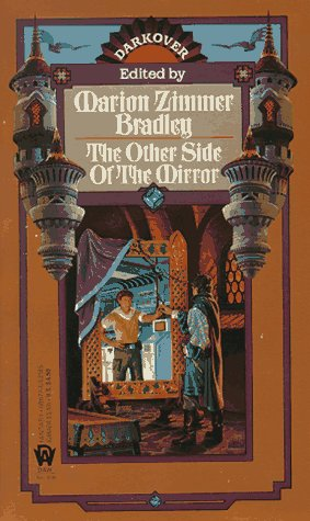 The Other Side of the Mirror (Darkover): Marion Zimmer Bradley; Patricia Floss; Linda Frankel; ...
