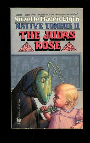 9780886771867: The Judas Rose (Native Tongue)