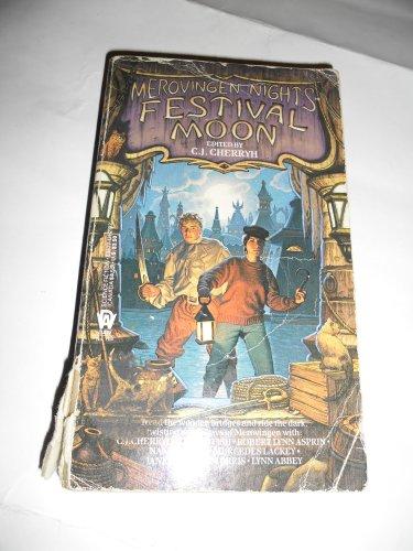 9780886771928: Cherryh C.J. : Merovingen Nights 1: Festival Moon (Daw science fiction)