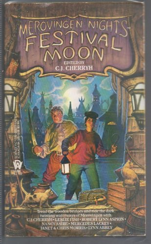 Festival Moon (Merovingen Nights, No. 1) (0886771927) by Cherryh, C. J.