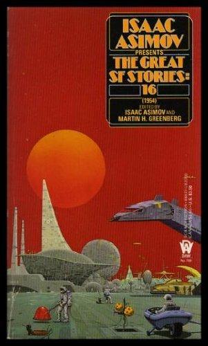 Isaac Asimov Presents Great SF Stories #16: Isaac Asimov and