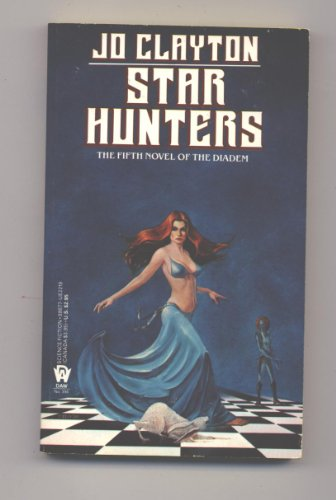 Star Hunters (Diadem) (0886772192) by Clayton, Jo