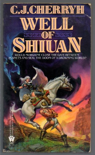 Well of Shiuan (Morgaine Cycle) (0886772583) by C. J. Cherryh