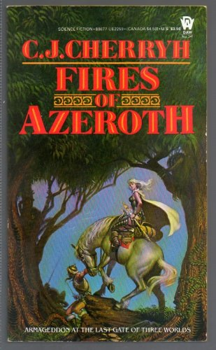 9780886772598: Cherryh C.J. : Morgaine Cycle 3: Fires of Azeroth (Daw science fiction)