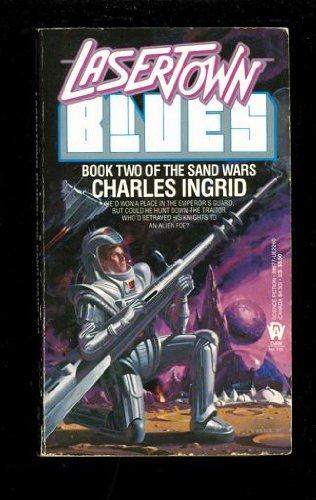 Lasertown Blues (Sand Wars): Ingrid, Charles