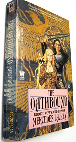 9780886772857: The Oathbound (Vows and Honor)