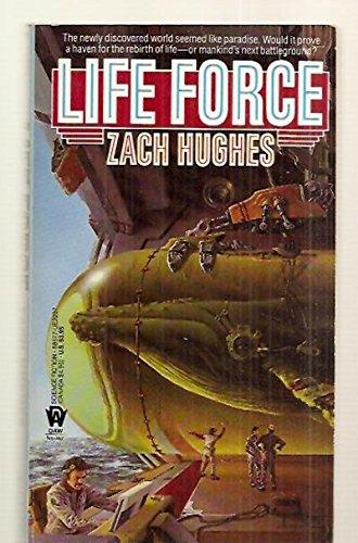 Life Force: Hughes, Zach