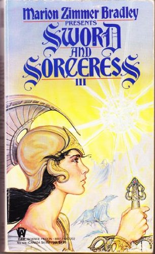 Sword and Sorceress III : Dragon-Amber; Enter: Bradley, Marion Zimmer